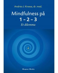 Mindfulness på 1 – 2 – 3