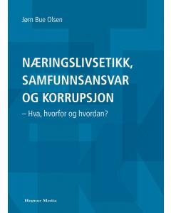 Næringslivsetikk, samfunnsansvar og korrupsjon