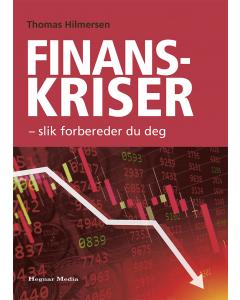 Finanskriser - Slik forbereder du deg